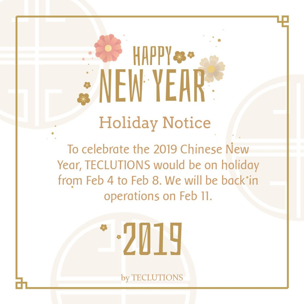 [Holiday Notice] Teclutions Wishing Everyone Gong Xi Fa