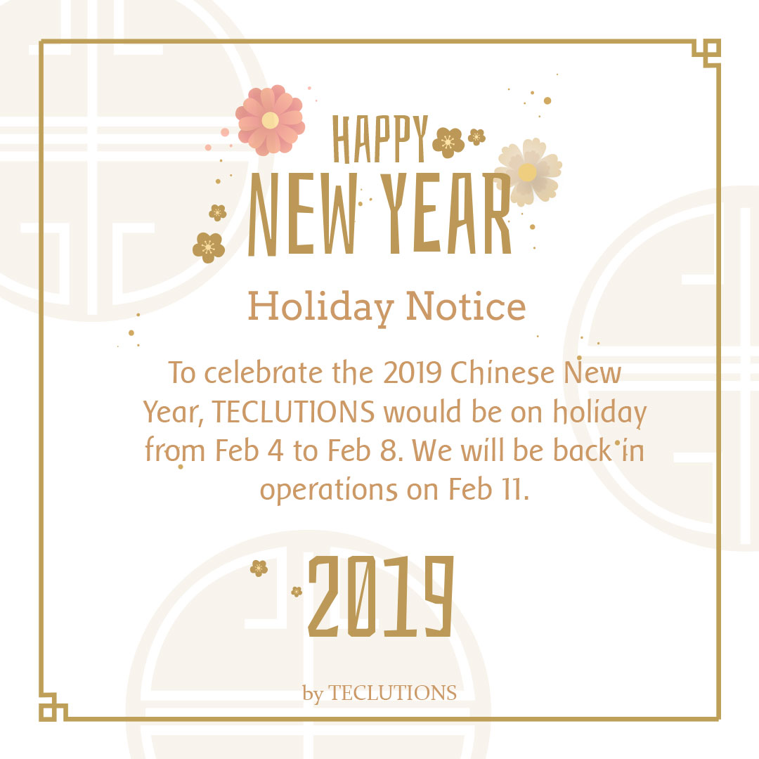 teclutions-chinese-new-year-cny-2019-notice